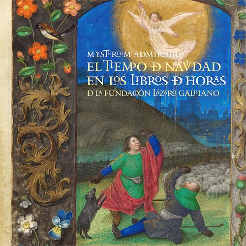 """Portada del catálogo de la exposición """"Mysterium admirabile. El tiempo de Navidad en los libros de horas de la Fundación Lázaro Galdiano"""""""