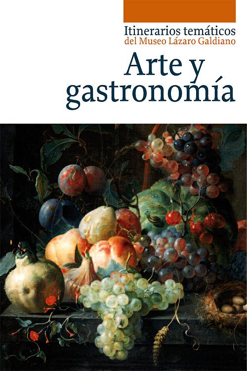 """Portada del itinerario temático del Museo Lázaro Galdiano """"Arte y gastronomía"""""""