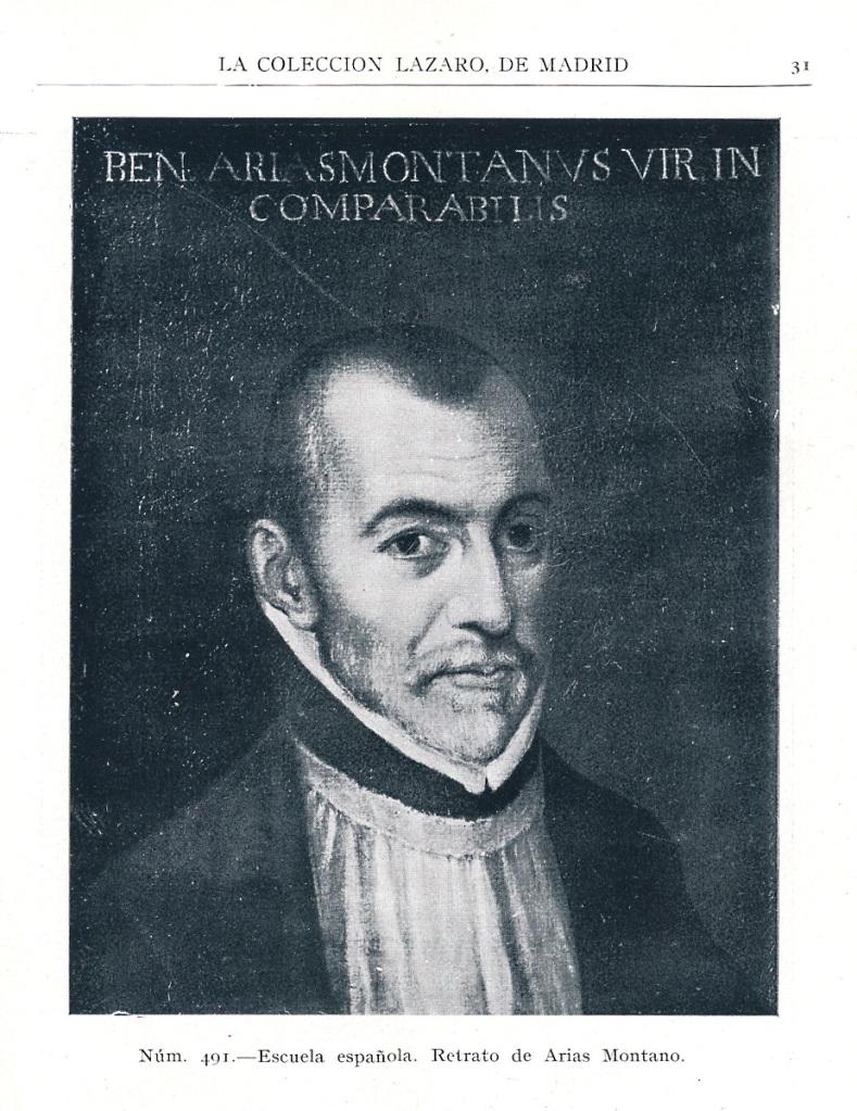 Anónimo: Retrato de Arias Montano. Antigua Colección Lázaro, paradero actual desconocido