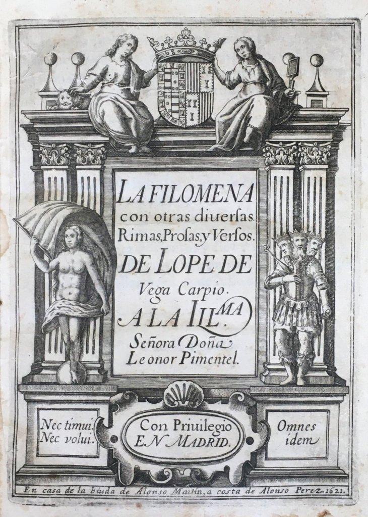 LOPE DE VEGA: primera edición de La Filomena: con otras diversas rimas, prosas y versos. Biblioteca Lázaro Galdiano